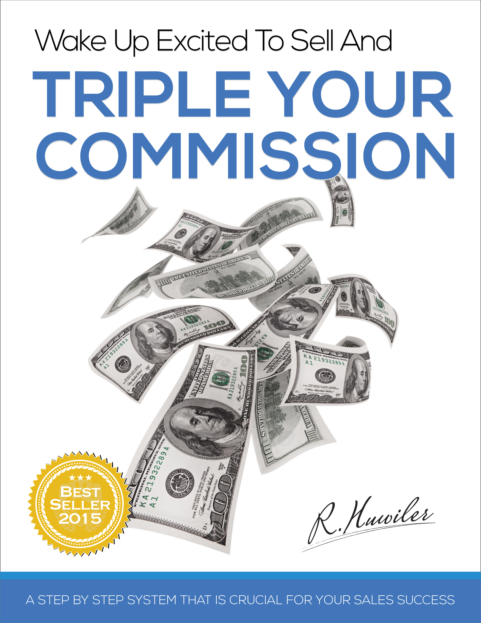 Wake Up Excited To Sell And Triple Your Commission Raphael Huwiler Halifax Nova Scotia Author